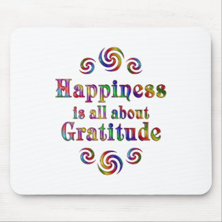 GRATITUDE HAPPINESS MOUSE PAD