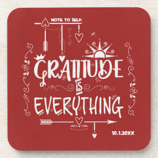 Gratitude is Everything Note to Self Chalkboard Coaster