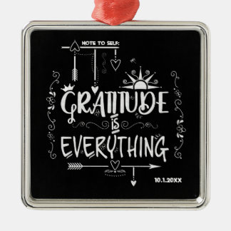 Gratitude is Everything Note to Self Chalkboard Metal Ornament