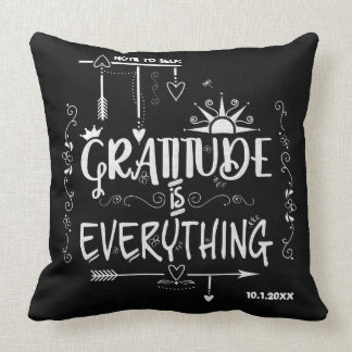 Gratitude is Everything Note to Self Chalkboard Throw Pillow