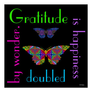 Gratitude is Happiness Doubled. Poster.2 Poster