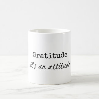 Gratitude: It's an Attitude Quote Mugs