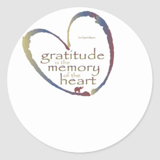 """Gratitude - memory of the heart"" Classic Round Sticker"
