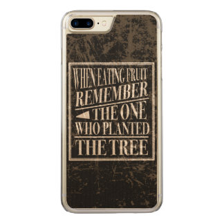 Gratitude: Remember the One Who Planted the Tree Carved iPhone 8 Plus/7 Plus Case