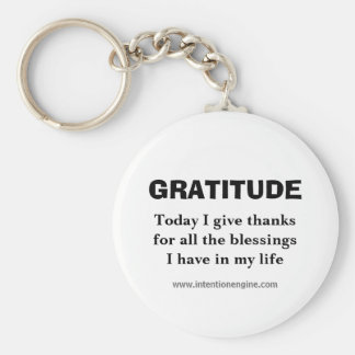 GRATITUDE, Today I give thanksfor all the bless... Keychain