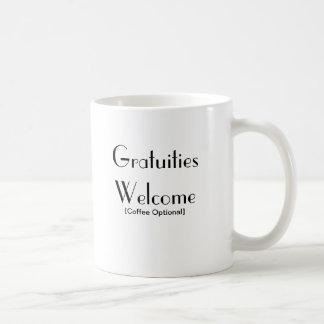 Gratuities Welcome Coffee Mug