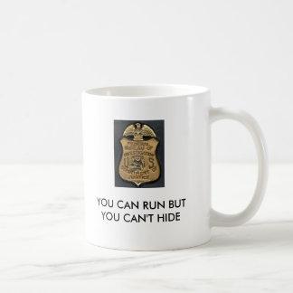 Gravano, FBI_Badge, YOU CAN RUN BUT YOU CAN'T H... Coffee Mug
