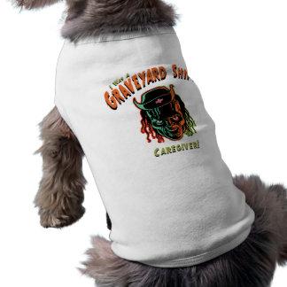 Graveyard Shift Caregiver! Dog T-shirt