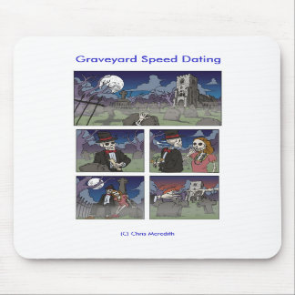Graveyard Speed Dating Mouse Mat