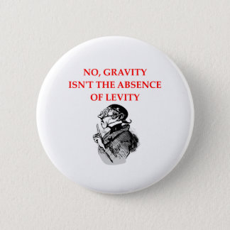 GRAVITY 2 INCH ROUND BUTTON