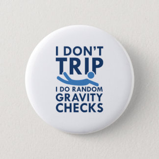 Gravity Checks 2 Inch Round Button