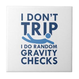 Gravity Checks Ceramic Tile