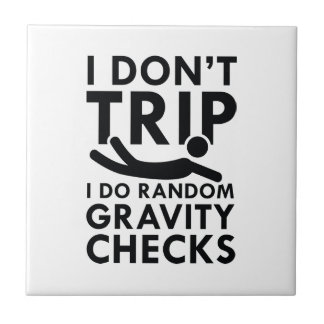 Gravity Checks Tile