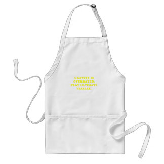 Gravity is Overrated Play Ultimate Frisbee Standard Apron