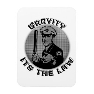 Gravity Its The Law Magnet
