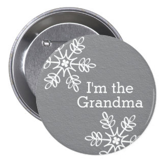 Gray and White Snowflake I'm the Grandma 3 Inch Round Button