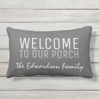 Gray burlap Welcome to our Porch Family name Lumbar Pillow