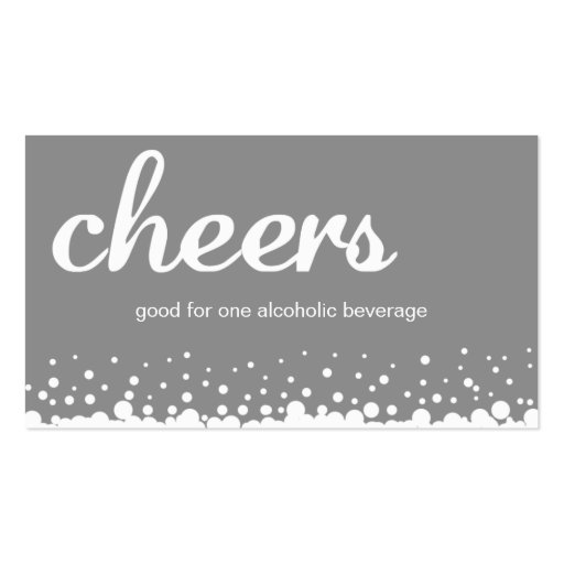 Gray cheer bubble wedding custom bar drink ticket business card template