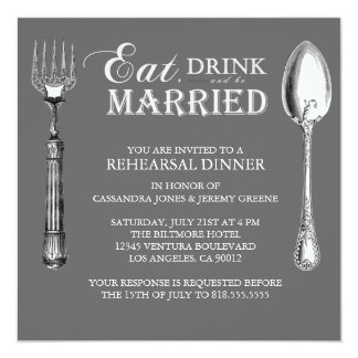 Gray - Eat Drink and Be Married Rehearsal invite