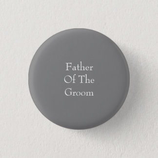 Gray Father of the Groom Button