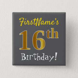 Gray, Faux Gold 16th Birthday, With Custom Name 2 Inch Square Button
