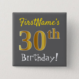 Gray, Faux Gold 30th Birthday, With Custom Name 2 Inch Square Button