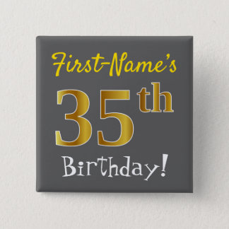 Gray, Faux Gold 35th Birthday, With Custom Name 2 Inch Square Button