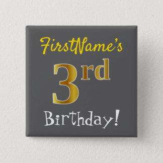 Gray, Faux Gold 3rd Birthday, With Custom Name 2 Inch Square Button