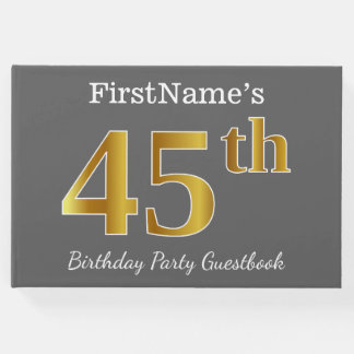 Gray, Faux Gold 45th Birthday Party + Custom Name Guest Book