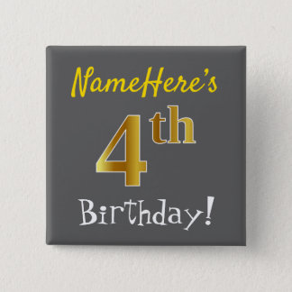 Gray, Faux Gold 4th Birthday, With Custom Name 2 Inch Square Button