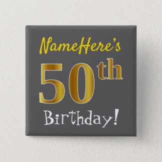 Gray, Faux Gold 50th Birthday, With Custom Name 2 Inch Square Button