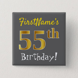 Gray, Faux Gold 55th Birthday, With Custom Name 2 Inch Square Button