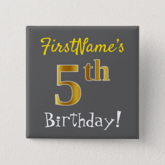 Gray, Faux Gold 5th Birthday, With Custom Name 2 Inch Square Button