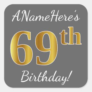 Gray, Faux Gold 69th Birthday + Custom Name Square Sticker