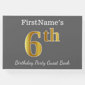Gray, Faux Gold 6th Birthday Party + Custom Name Guest Book