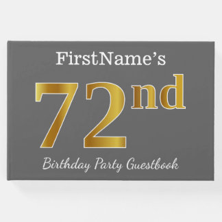 Gray, Faux Gold 72nd Birthday Party + Custom Name Guest Book