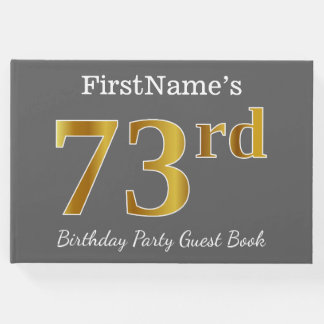 Gray, Faux Gold 73rd Birthday Party + Custom Name Guest Book