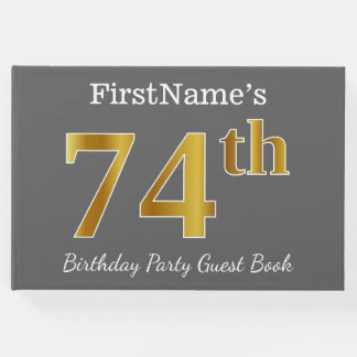 Gray, Faux Gold 74th Birthday Party + Custom Name Guest Book