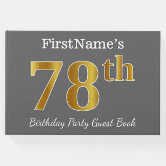 Gray, Faux Gold 78th Birthday Party + Custom Name Guest Book