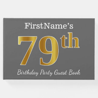 Gray, Faux Gold 79th Birthday Party + Custom Name Guest Book