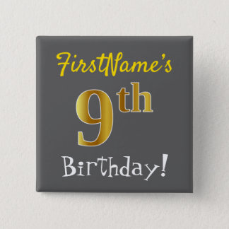 Gray, Faux Gold 9th Birthday, With Custom Name 2 Inch Square Button
