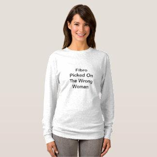 Gray Fibro Picked On The Wrong Woman Shirt