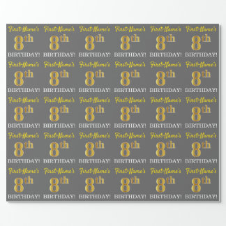 "Gray, Imitation Gold Look ""8th BIRTHDAY"" Wrapping Paper"