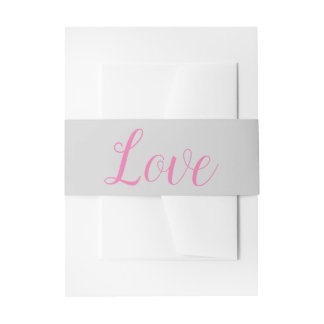 Gray & Pink  Love Wedding Party Invitation Bands Invitation Belly Band