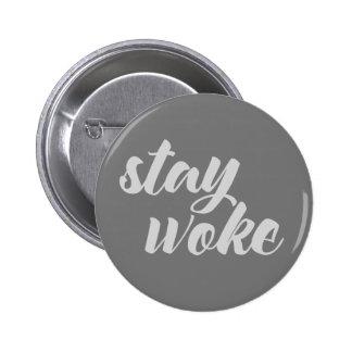 Gray Stay Woke 2 Inch Round Button