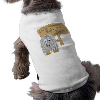 Gray stop religious violence dog t-shirt