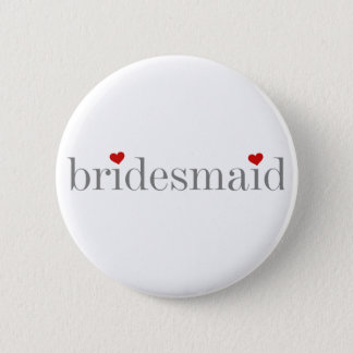 Gray Text Bridesmaid 2 Inch Round Button