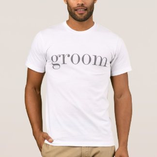 Gray Text Groom   T-Shirt