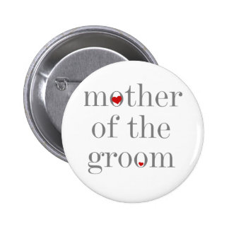 Gray Text  Mother of Groom 2 Inch Round Button