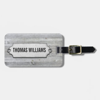 gray weathered wood with beveled tag